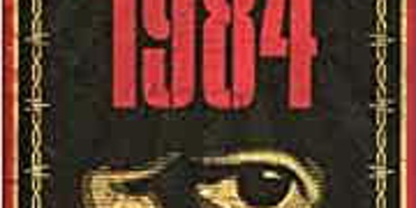1984 – The Story Behind George Orwell's Masterpiece on Zoom tickets