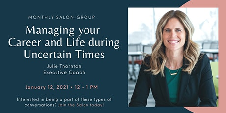 Managing Career Transition and Life During Uncertain Times tickets