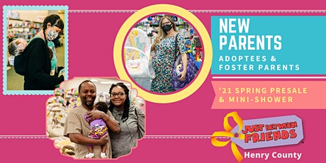 JBF Henry County '21 Spring Sale: New Parents Mini-Shower & Early Presale tickets