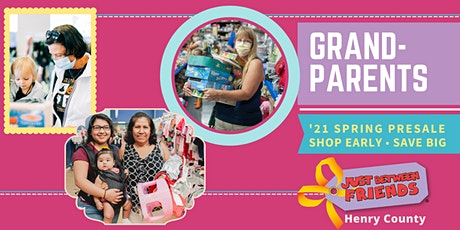 JBF Henry County '21 Spring Sale: Grandparents Early Presale tickets