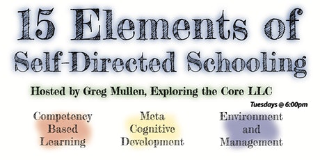 15 Elements of Self-Directed Schooling tickets