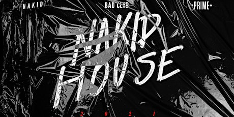 NAKID HOUSE 2021 - MIAMI tickets