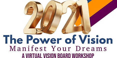 Virtual Vision Board Workshop-The Power of Vision: Manifest Your Dreams tickets