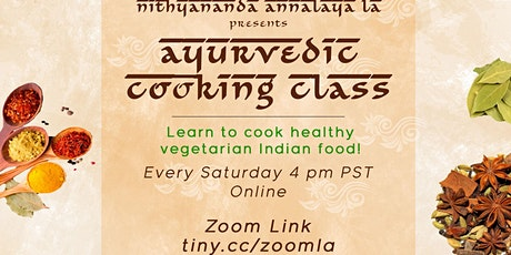 Ayurvedic Cooking Class:  Food for Enlightenment - Indian Cooking Demos tickets
