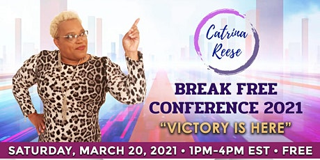 "Break Free Conference 2021 ""Victory is Here"" tickets"