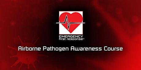 EFR Airborne Pathogen Awareness Course (Online) tickets