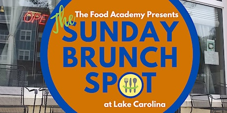 The Sunday Brunch Spot Lake Carolina tickets