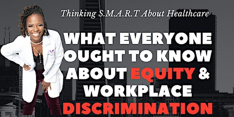 What Everyone Ought to Know About Equity and Workplace Discrimination: tickets