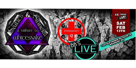 Whitesnake Tribute( Saints & Sinners)  with  Emergency 9   at  BB's Live. tickets