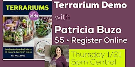 Terrarium Demo with Patricia Buzo tickets