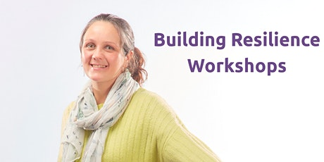 Building Resilience Workshop tickets