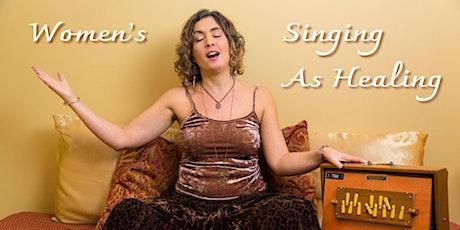 8 Week Class - Women's Singing As Healing tickets