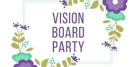 Vision Board Party! (with Coach Ayana & Joli) tickets