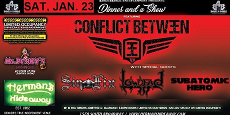 CONFLICT BETWEEN_SINFIX_LOWDEAD_SUBATOMIC HERO tickets