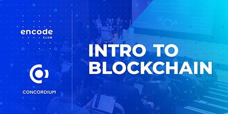 Intro to Blockchain with Concordium (Europe and Africa) tickets