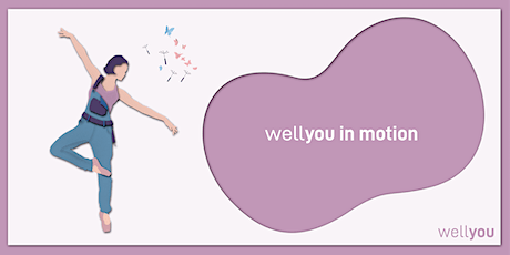 wellyou in motion tickets