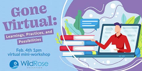 Gone Virtual: Learnings, Practices, and Possibilities  Mini-Workshop tickets