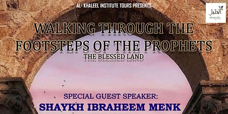 Walking Through the Footsteps of the Prophet: The  tickets