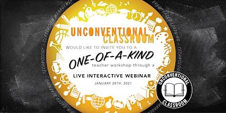 Teacher Workshop - Live Webinar - Unconventional Classroom tickets
