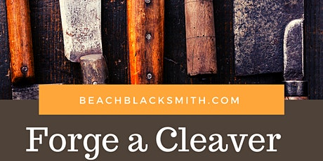 Forge a Cleaver tickets