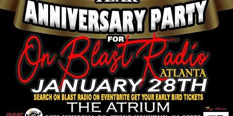 ON BLAST Radio 1yr Anniversary tickets
