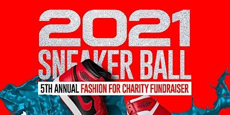 2021 Sneaker Ball - Fashion Fundraiser tickets