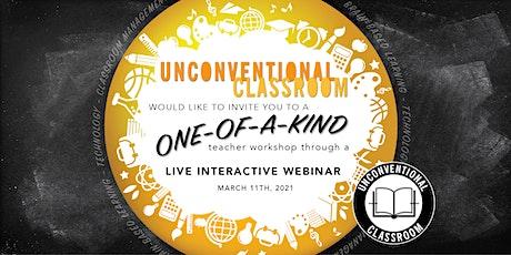 Teacher Workshop - Live Interactive Webinar - Unconventional Classroom biglietti