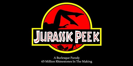 Jurassic Peek:  Virtual Burlesque Show tickets