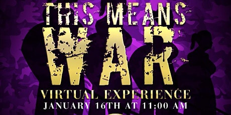 "Women Warriors ""THIS MEANS WAR"" Virtual Experience tickets"