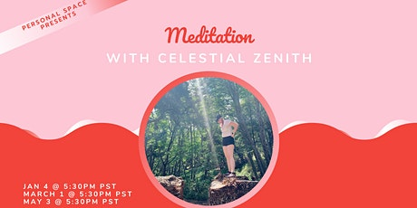 Meditation with Celestial Zenith tickets
