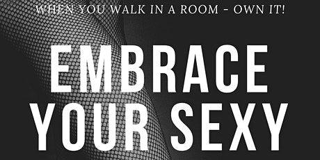 Embrace your Sexy by Dionne tickets