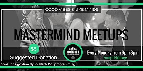 Virtual-Black Dot Mastermind Mondays tickets