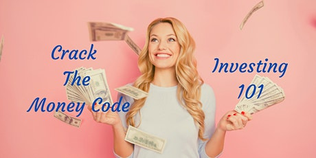 Crack The Money Code - Investing 101 - 12 Session Interactive Group Program tickets