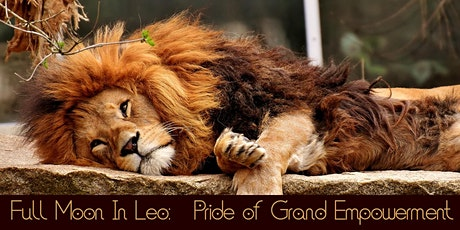 Full Moon In Leo: Pride of Grand Empowerment tickets