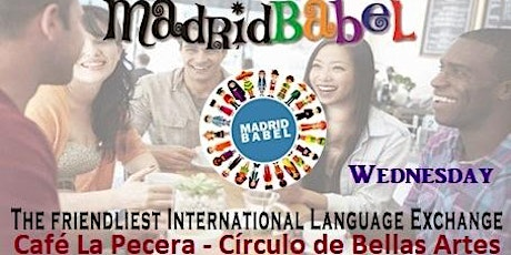 GREAT LANGUAGE EXCHANGE EVERY WEDNESDAY IN MADRID (CIRCULO DE BELLAS ARTES) tickets