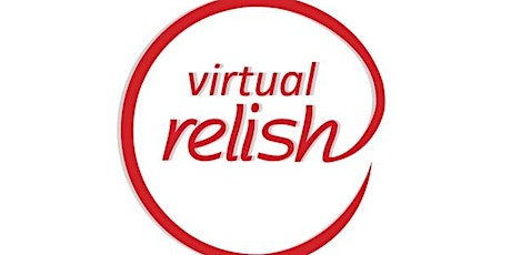 Virtual Speed Dating Los Angeles | Do You Relish? | Singles Events tickets