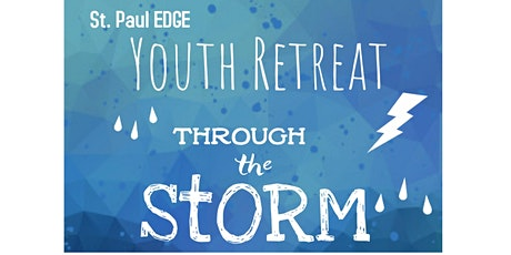 St. Paul EDGE Youth Retreat tickets