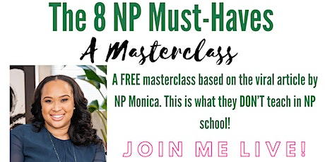 The 8 Nurse Practitioner Must-Haves Masterclass tickets