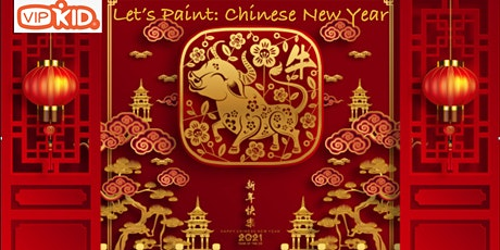 "VIPKid ""Let's Paint: Chinese New Year"" tickets"