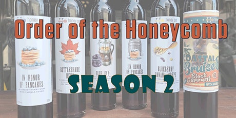 Order of the Honeycomb (Season 2) tickets