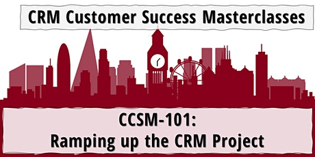 CCSM-101: Ramping up the CRM Project (Mar 2021) tickets