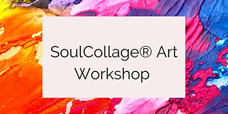 SoulCollage®  Art Workshop tickets
