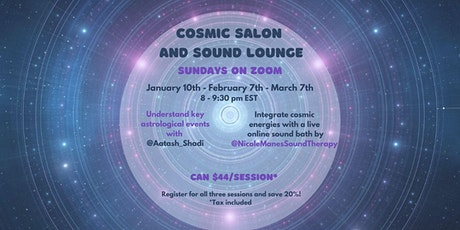 Cosmic Salon and Sound Lounge - Monthly Astrology and Sound Bath Event tickets