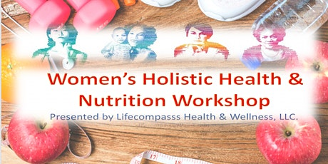 Women's Holistic Health Workshop tickets