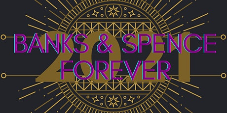 BANKS & SPENCE FOREVER: A NIGHT IN WAKANDA FAMILY FELLOWSHIP BANQUET tickets