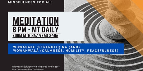 Wowasake (strength) na (and)  Wowahwala (calmness, humility, peacefulness) tickets