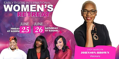 Early Risers International Annual Retreat For Women tickets