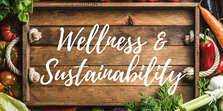 Sustainability + Wellness & You Social Hour - Kick off to 2021! tickets