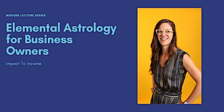 Elemental Astrology for Business Owners tickets