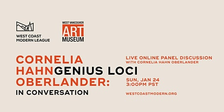 CORNELIA HAHN OBERLANDER: GENIUS LOCI | IN CONVERSATION tickets